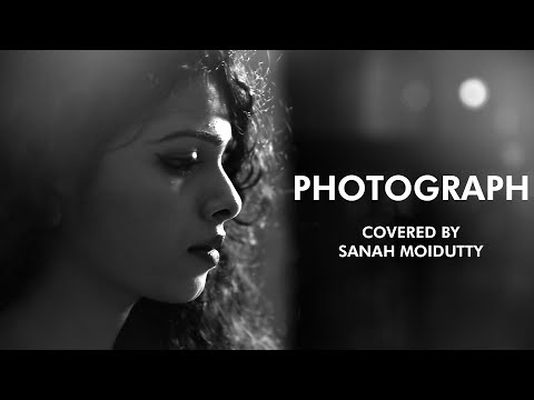 Photograph (Ed Sheeran) Cover | Sanah Moidutty