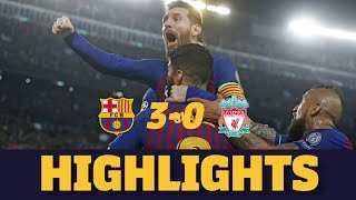BARÇA 3-0 LIVERPOOL | Match highlights