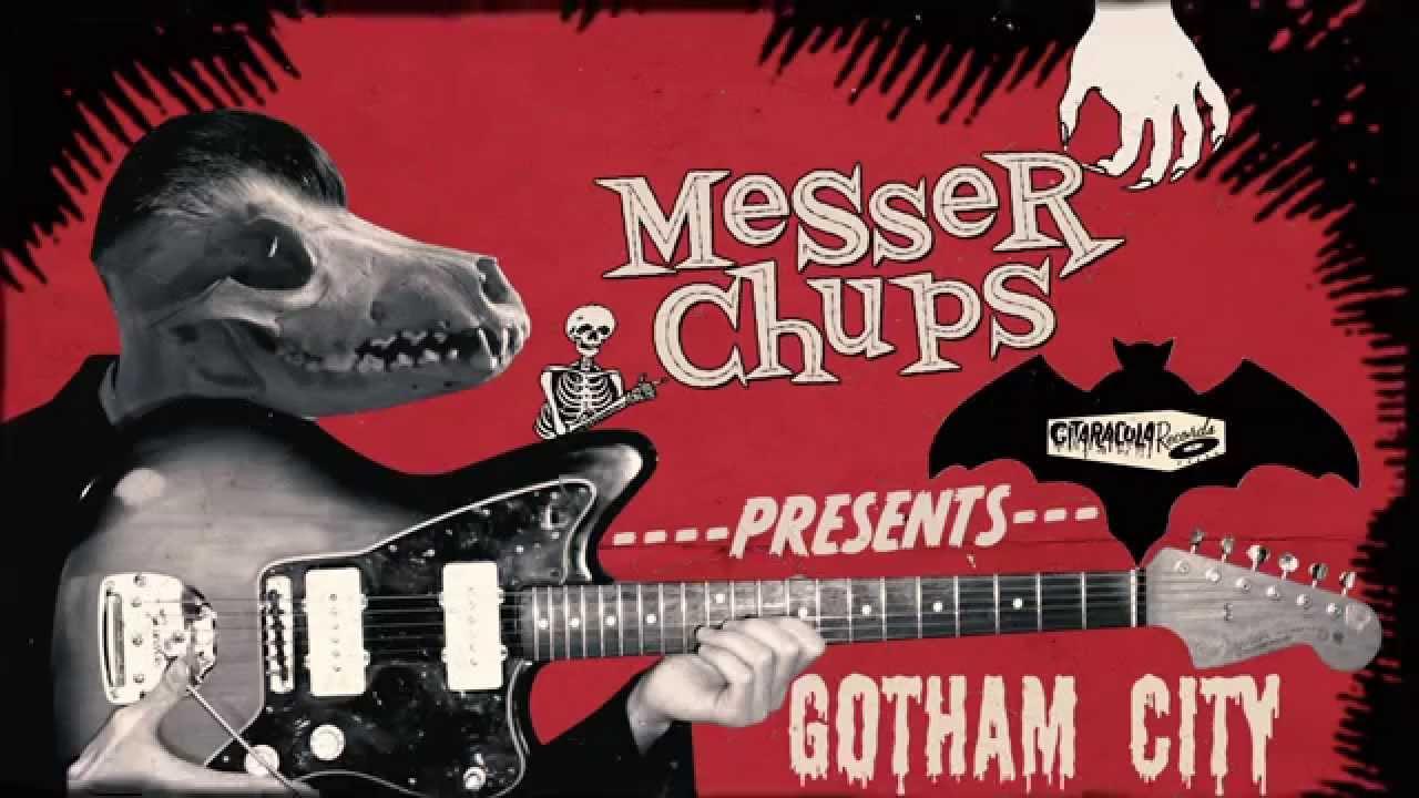 Messer Chups --- Gotham City