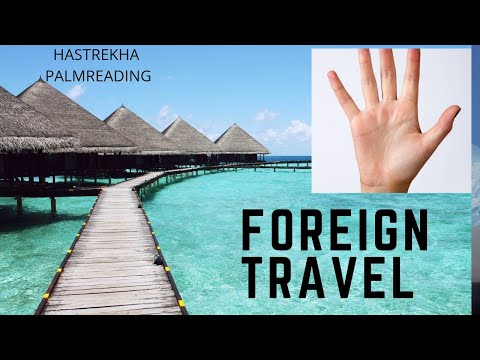 Foreign travel | foreign settlement | palmistry | foreign line in palm | hastrekha | palm reading