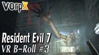 HTC VIVE - Resident Evil 7 / VorpX / FOV Trainer - VorpX B-Roll #3
