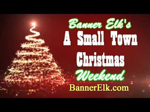 Banner Elk S A Small Town Christmas Weekend Youtube