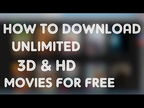 How to Download 3D and HD Movies for Free !!!