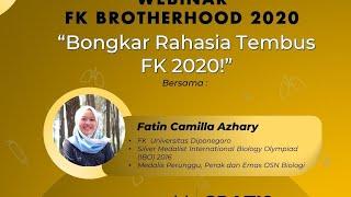 """bongkar Rahasia Tembus Fk 2020"" Bersama Kak Fatin Camilla Azhary"