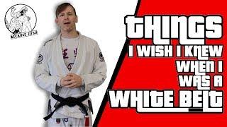 Things I Wish I Knew When I Was A White Belt - Drew Weatherhead Brazilian Jiu Jitsu
