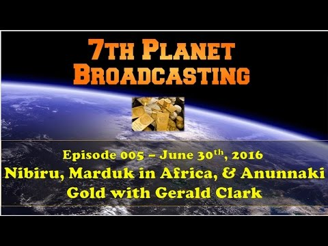 Nibiru Size, Marduk in Africa and Slave Gold Delivery with Gerald Clark on Leak Project