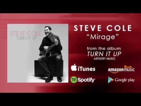 "Steve Cole ""Mirage"""