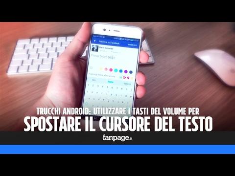 Trucchi Android: utilizzare I tasti del volume per spostare il cursore del testo