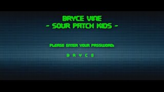 Sour Patch Kids - Bryce Vine - Official Lyric Video