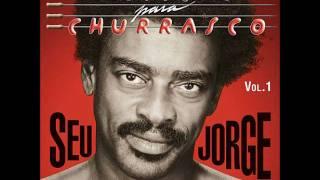 Olê Olé - Seu Jorge (Músicas Para Churrasco Vol.1)