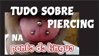 Cuidados Piercing Na Ponta Da Lingua