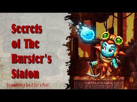 SteamWorld Dig 2: Secrets of Burster's Station |