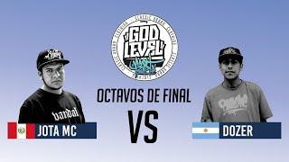 DOZER VS JOTA  / OCTAVOS / GOD LEVEL ARGENTINA
