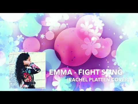 Emma - Fight Song (RACHEL PLATTEN COVER)