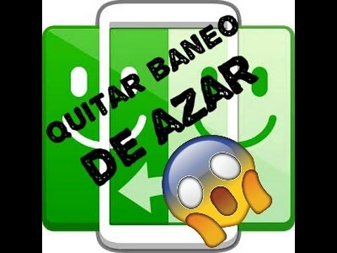 AZAR como quitar el baneo.(android 100%efectivo)
