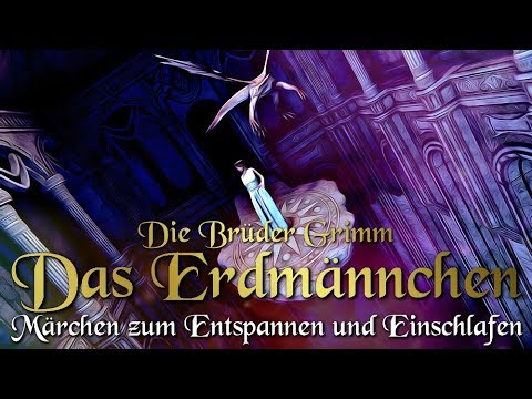Das Erdmännchen / KHM 091 - (Hörbuch deutsch) Märchen der Brüder Grimm für Kinder und Erwachsene