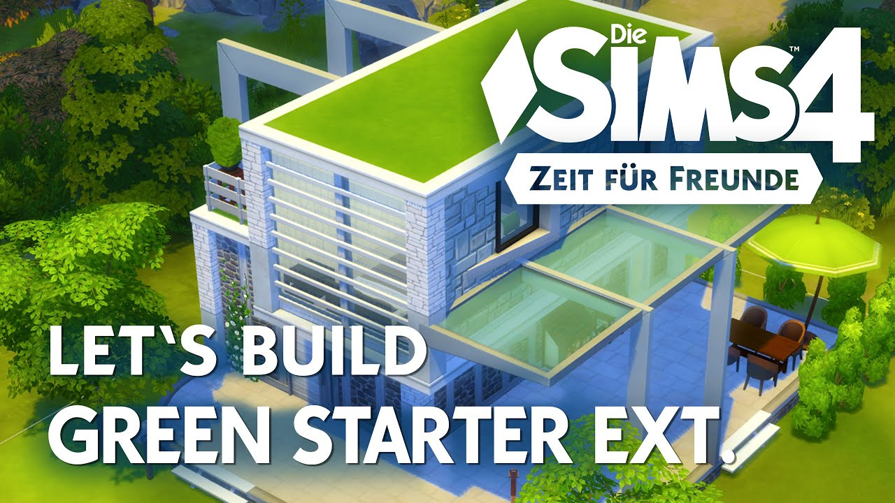 Die sims 4 let 39 s build green starter extended haus bauen for Modernes haus sims 4