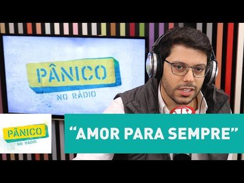 "Frederico Mattos alerta: cuidado ao declarar ""amor para sempre"""