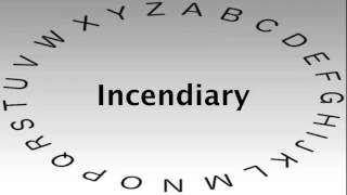 SAT Vocabulary Words and Definitions — Incendiary