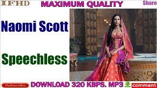 naomi-scott---speechless-download-mp3-320-kbps-maximum-quality