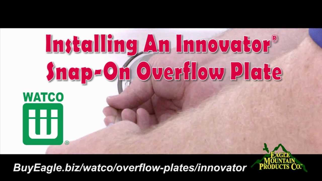 Installing An Innovator SnapOn Overflow Plate into the