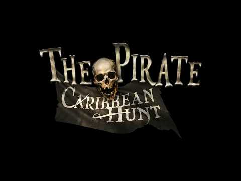 The Pirate: Caribbean Hunt trailer