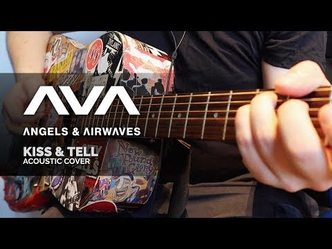 Angels Airwaves Kiss Tell Acoustic Cover Youtube