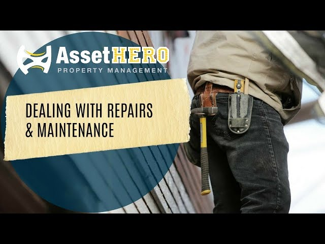 Asset Hero Property Management | Rental Maintenance & Repairs 101