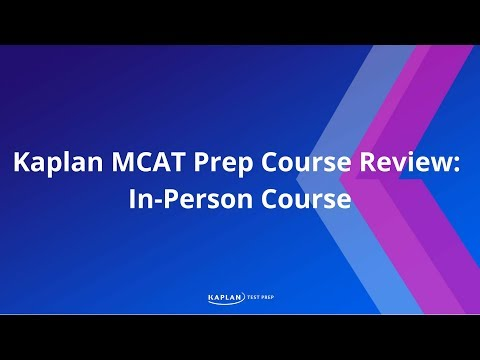 MCAT Course Review – Kaplan In-Person Course