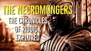 Necromongers (The Chronicles of Riddick Explored)