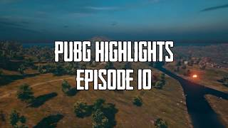 PUBG Highlights | Episode 10