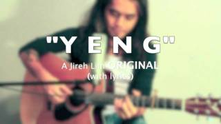 "Jireh Lim - ""Yeng"" (with lyics)"