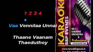Vaa Vennila Unnai HQ Tamil Video Karaoke (BBP Karaoke)