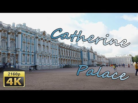 Saint Petersburg, Catherine Palace - Russia 4K Travel Channel