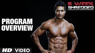 Program Overview: Guru Mann 6 Week Shredded Program