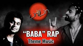 Baba   Rap Theme Song ¦ Background Music BGM   MP3 ¦ AR Rahman ¦ Rajinikanth 2002