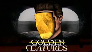 Golden Features - Guillotine (Official Audio)