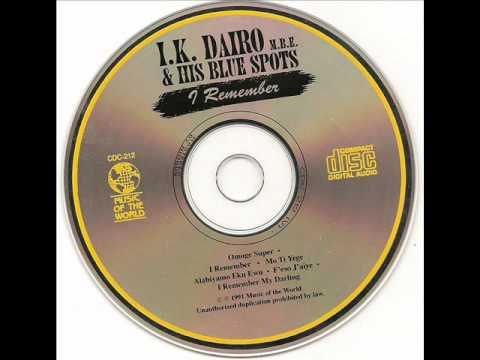I.K. Dairo & His Blue Spots I. K. Dairo And His Blue Spots Ajoji Ni Moje Nile