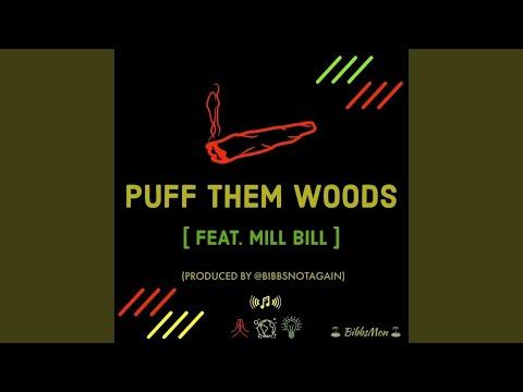 Puff Them Woods