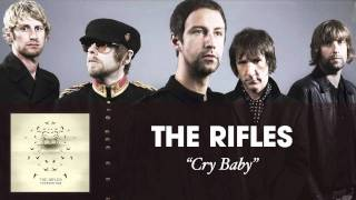 The Rifles - Cry Baby [Audio]
