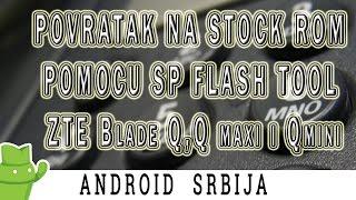 Povratak na stock rom pomoću SPFlash tool - ZTE Blade Q,Q maxi i Q mini