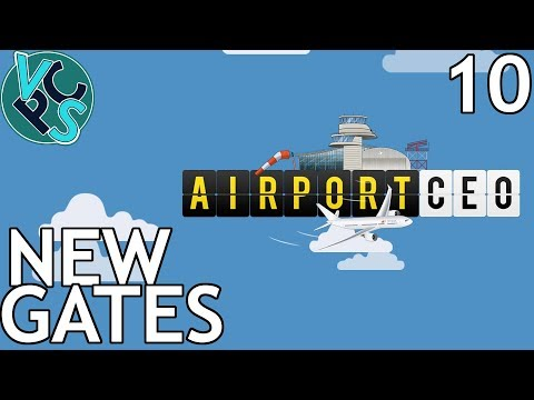 New Gates : Airport CEO EP10 - Airport Management Tycoon Gameplay