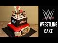 How To Make a WWE Wrestling Cake!