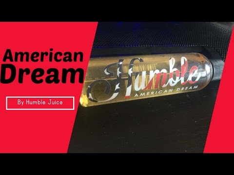 American Dream by Humble Juice - Review