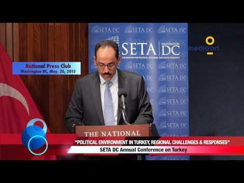 "Ibrahim Kalin: ""General Political Environment In Turkey, Regional Challenges & Turkey's Responses"""