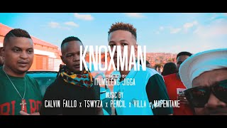 calvin-fallo-x-tswyza-x-pencil-x-villa-x-mapentane-knox-man-official-music-