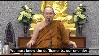 """The Real Enemies are Within "", Venerable Pramote, Dhamma Talk"