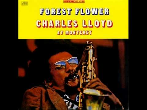 Charles Lloyd Quartet at Monterey Jazz Festival - Forest Flower, Sunrise-Sunset