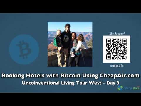 Booking Hotels With Bitcoin Using CheapAir.com - Uncoinventional Living Tour West Day 3