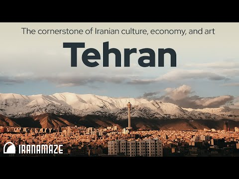 Tehran Travel Guide - Capital of Iran